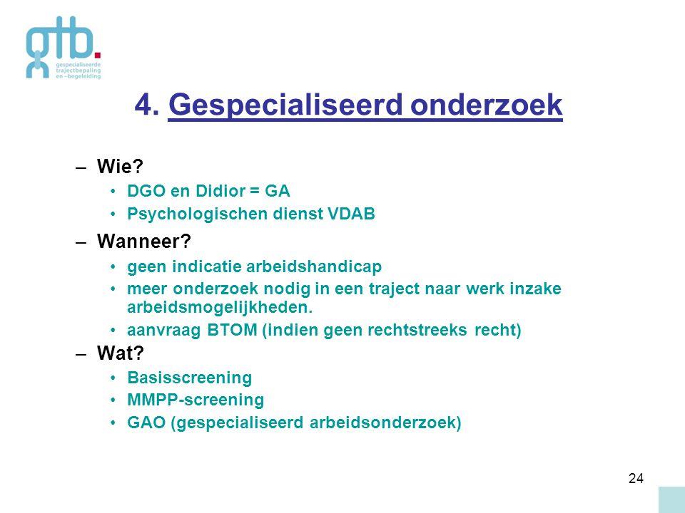 4. Gespecialiseerd onderzoek