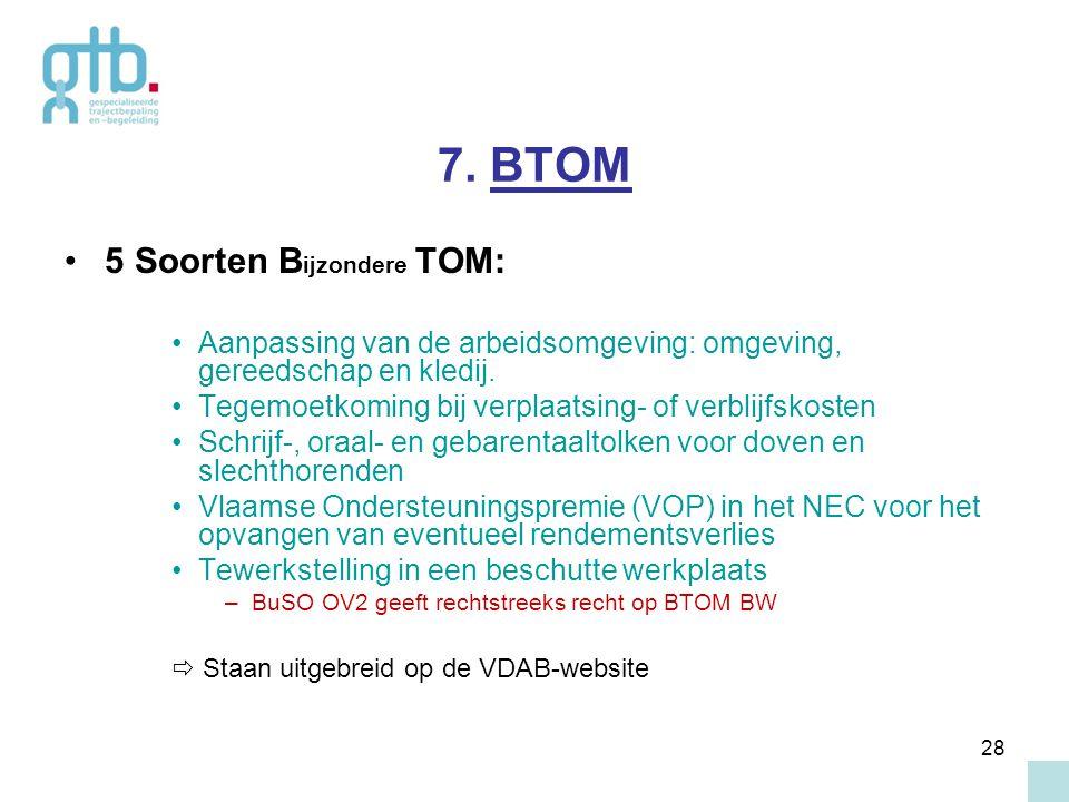 7. BTOM 5 Soorten Bijzondere TOM: