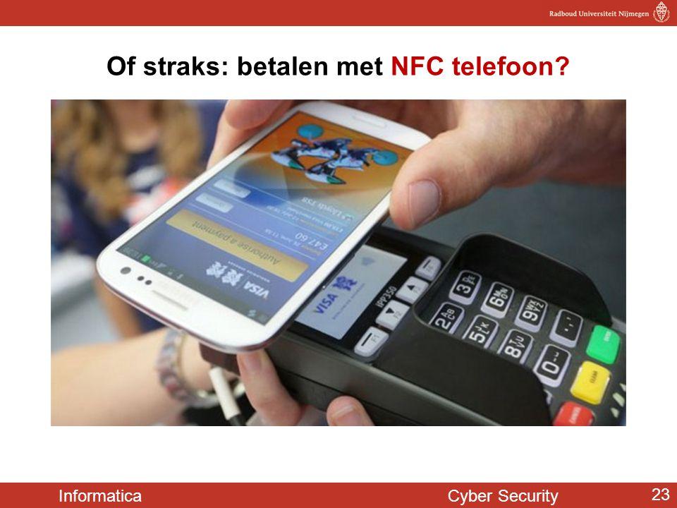 Of straks: betalen met NFC telefoon