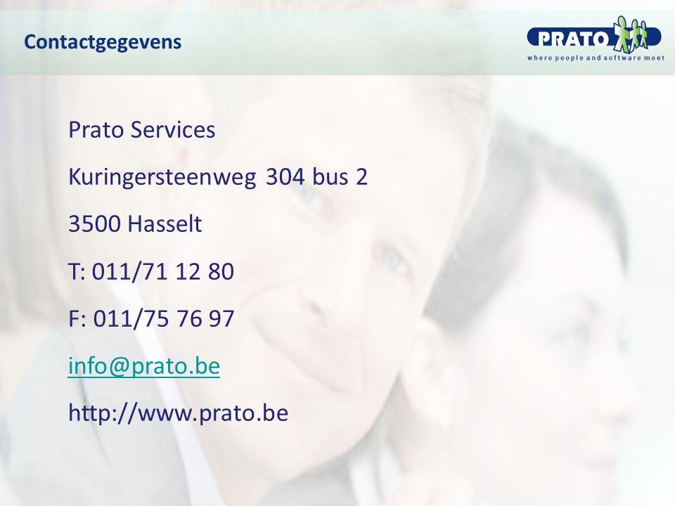 Prato Services Kuringersteenweg 304 bus 2 3500 Hasselt T: 011/71 12 80