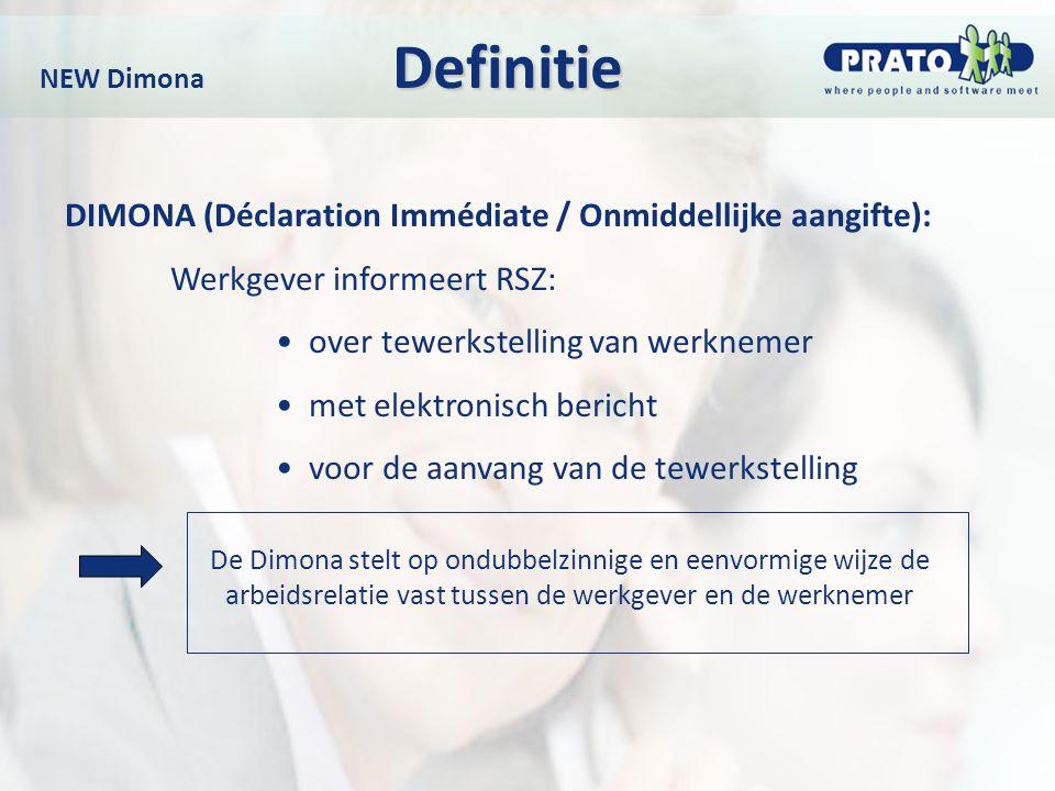 DIMONA (Déclaration Immédiate / Onmiddellijke aangifte):