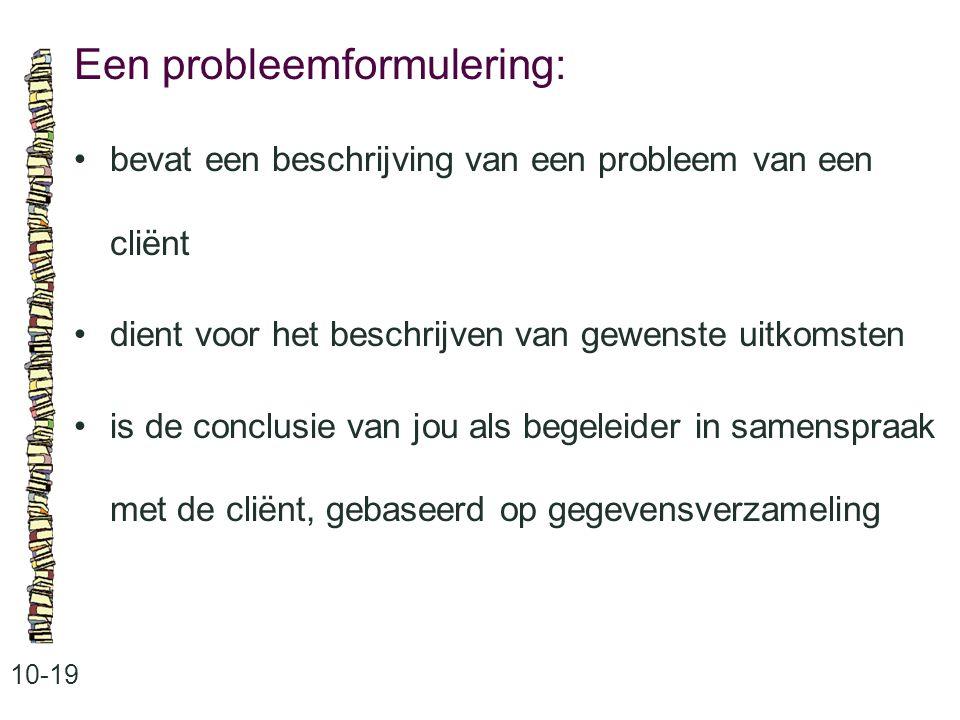 Een probleemformulering: