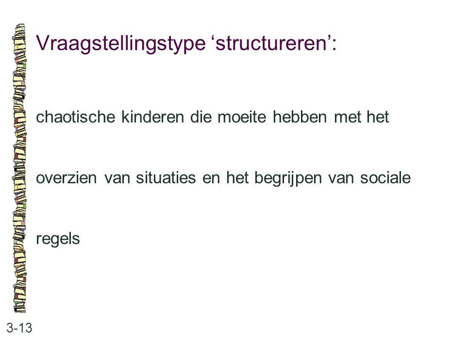 Vraagstellingstype 'structureren':