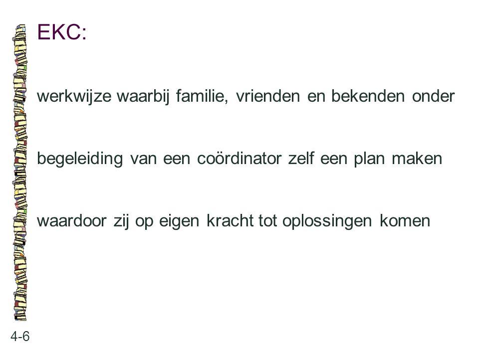EKC: werkwijze waarbij familie, vrienden en bekenden onder