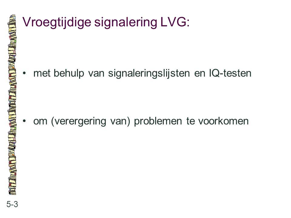 Vroegtijdige signalering LVG:
