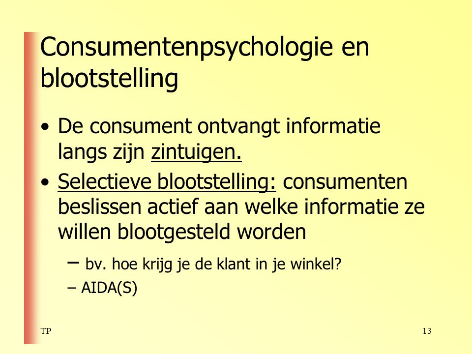 Consumentenpsychologie en blootstelling