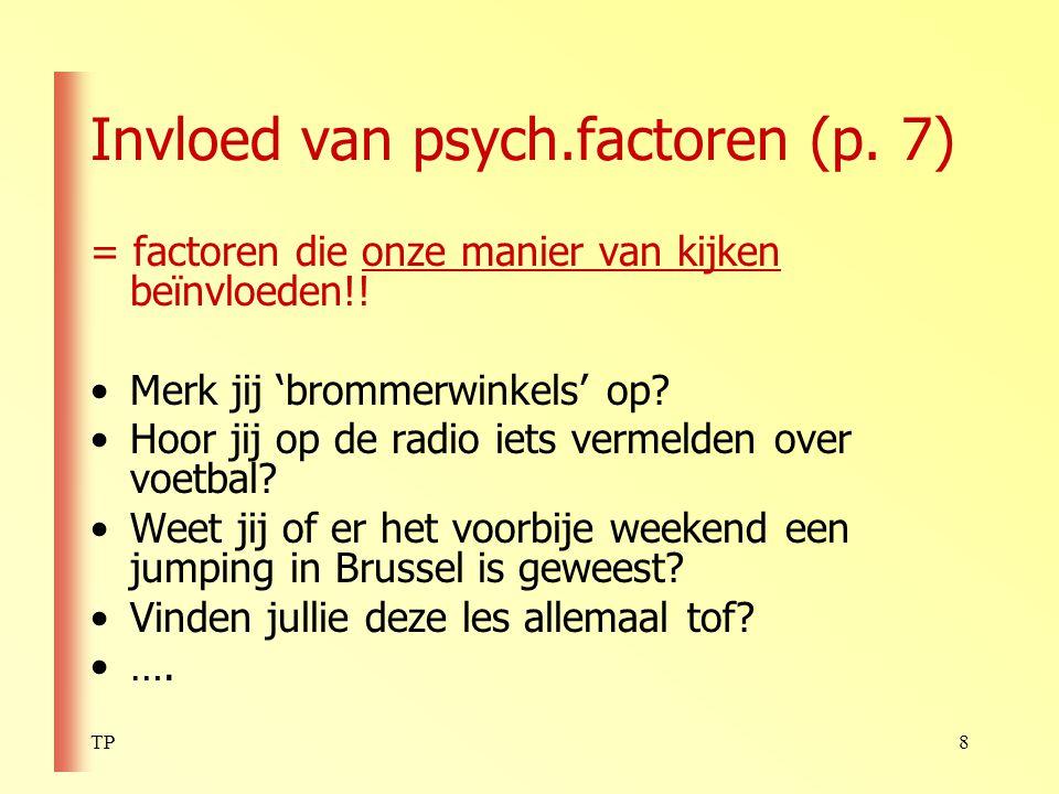 Invloed van psych.factoren (p. 7)