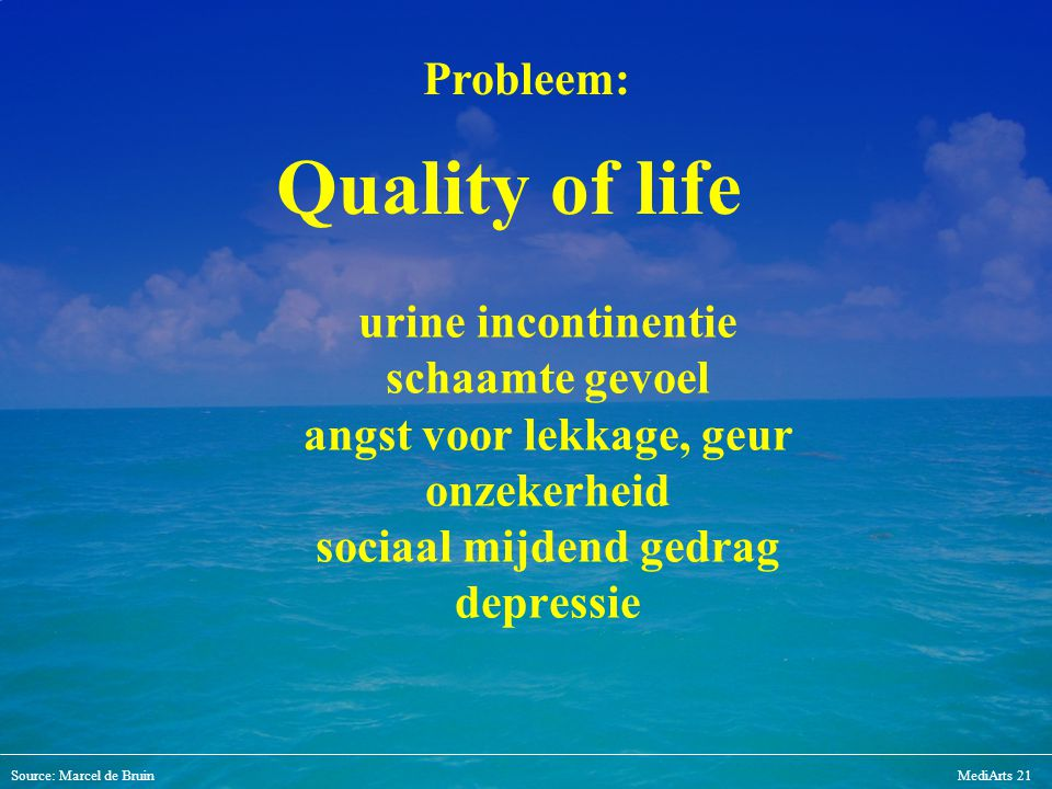 Quality of life Probleem: