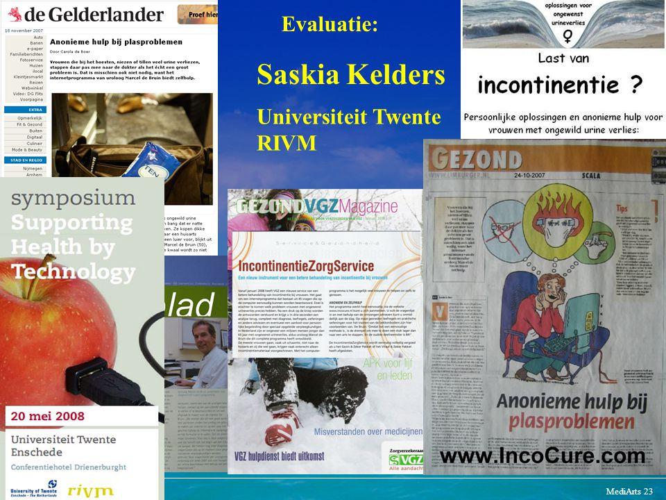 Saskia Kelders Evaluatie: Universiteit Twente RIVM
