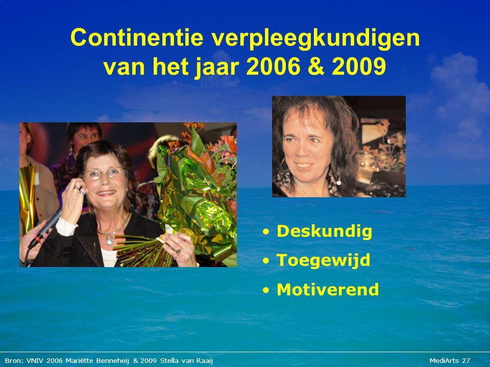 Continentie verpleegkundigen van het jaar 2006 & 2009