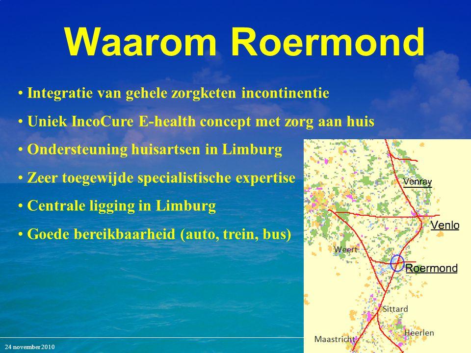 Waarom Roermond Integratie van gehele zorgketen incontinentie