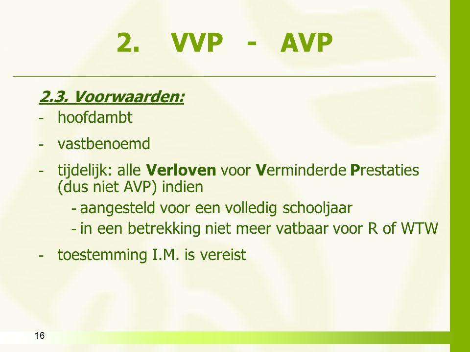 2. VVP - AVP 2.3. Voorwaarden: hoofdambt vastbenoemd