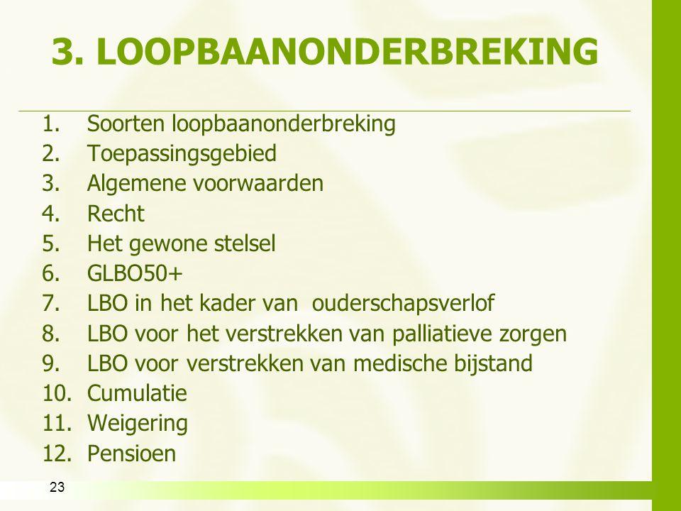 3. LOOPBAANONDERBREKING