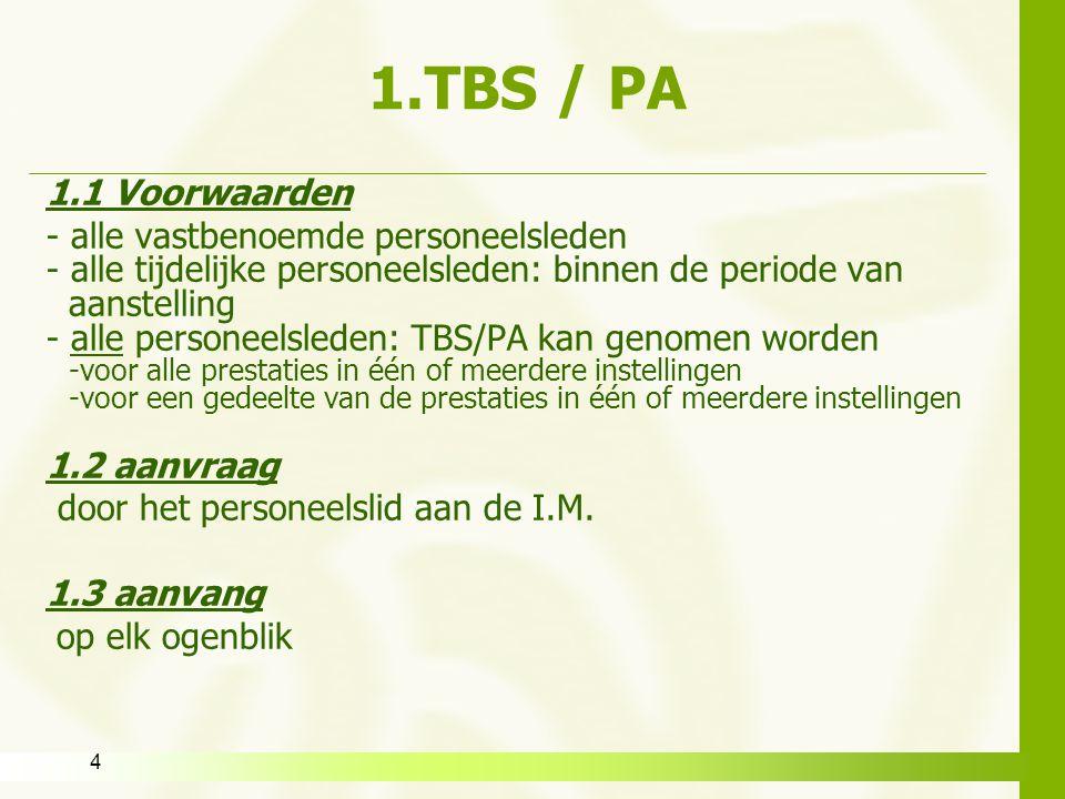 1.TBS / PA 1.1 Voorwaarden - alle vastbenoemde personeelsleden