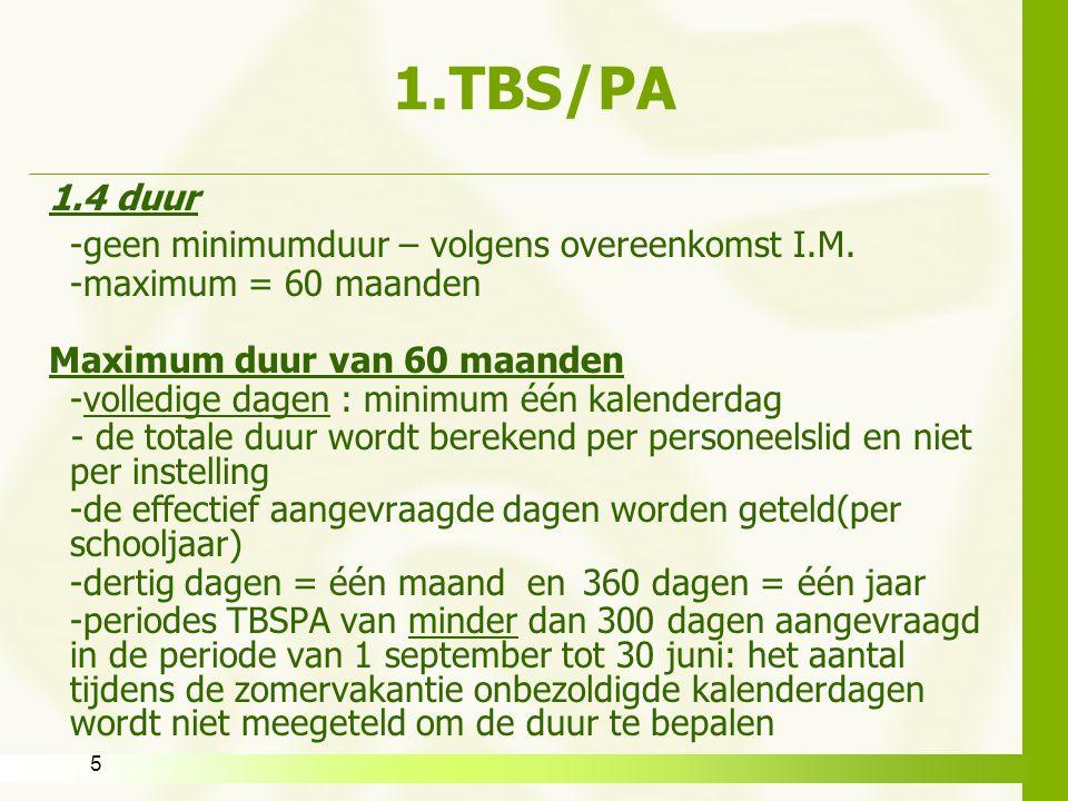 1.TBS/PA 1.4 duur -geen minimumduur – volgens overeenkomst I.M.