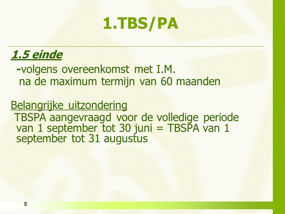 1.TBS/PA 1.5 einde -volgens overeenkomst met I.M.