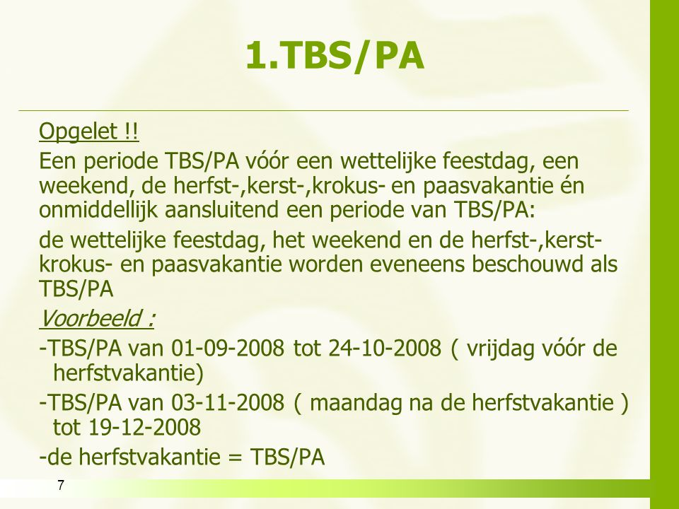 1.TBS/PA Opgelet !!