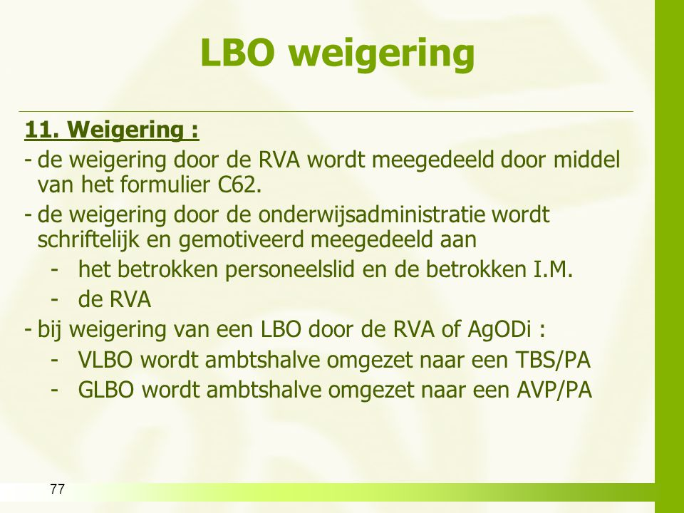 LBO weigering 11. Weigering :