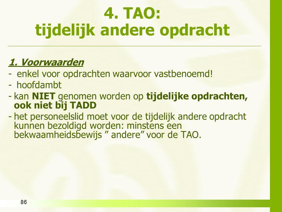 4. TAO: tijdelijk andere opdracht