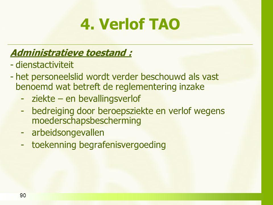 4. Verlof TAO Administratieve toestand : dienstactiviteit