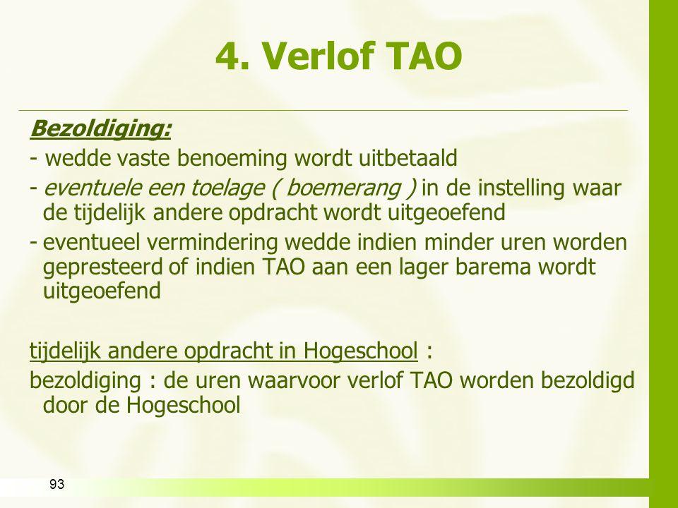 4. Verlof TAO Bezoldiging: - wedde vaste benoeming wordt uitbetaald