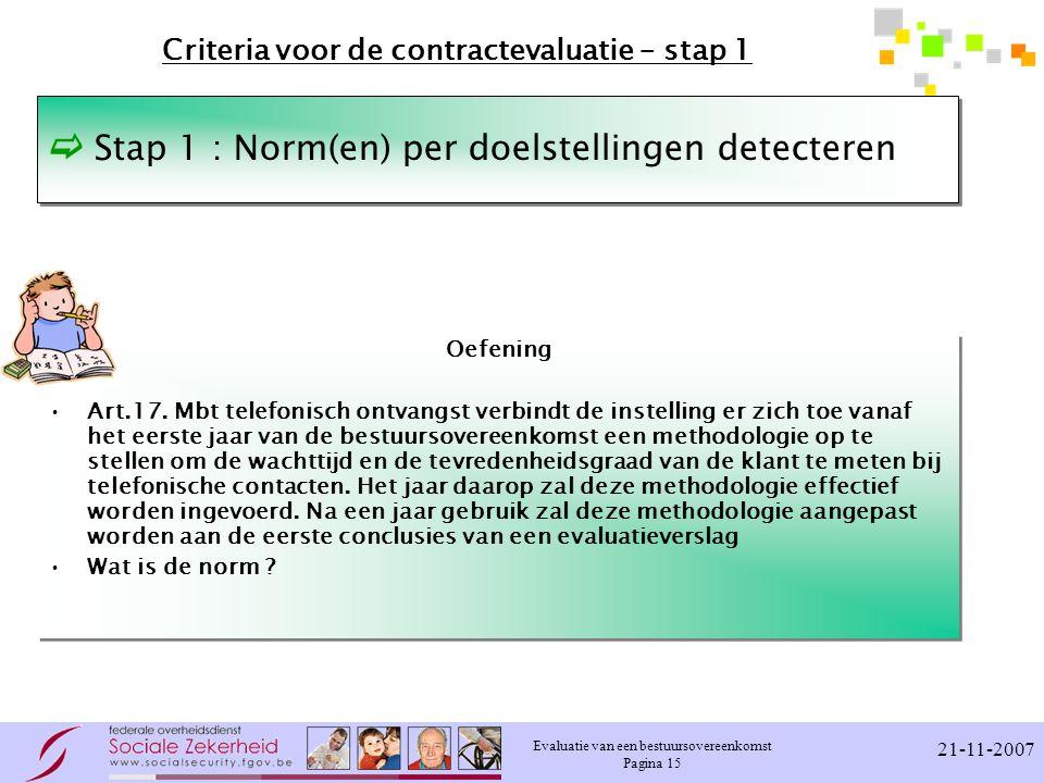 Criteria voor de contractevaluatie – stap 1