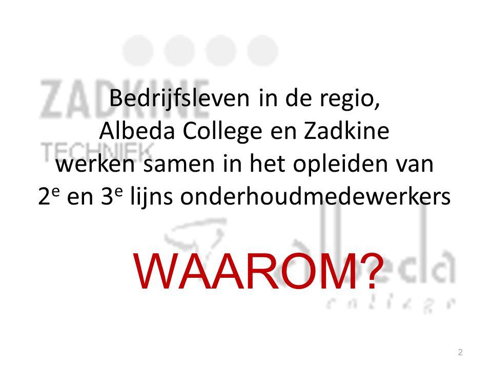 Bedrijfsleven in de regio, Albeda College en Zadkine werken samen in het opleiden van 2e en 3e lijns onderhoudmedewerkers