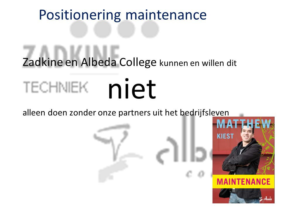 Positionering maintenance