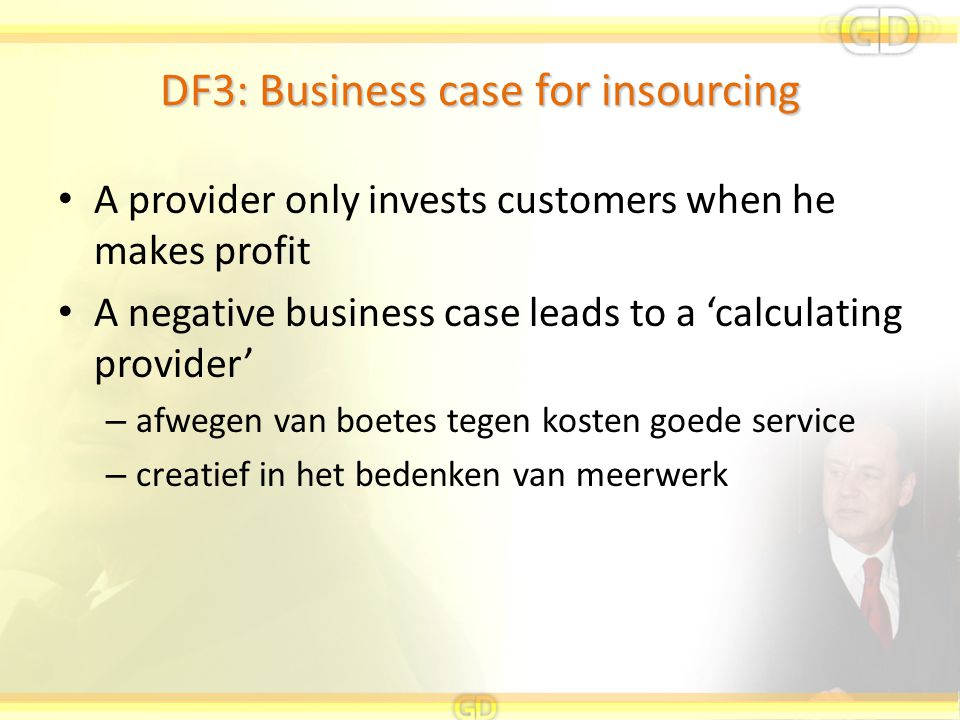 DF3: Business case for insourcing