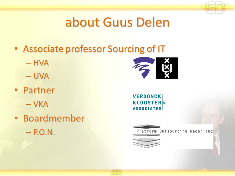 about Guus Delen Associate professor Sourcing of IT Partner