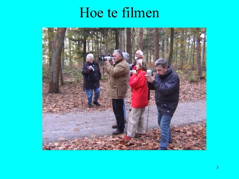 Hoe te filmen