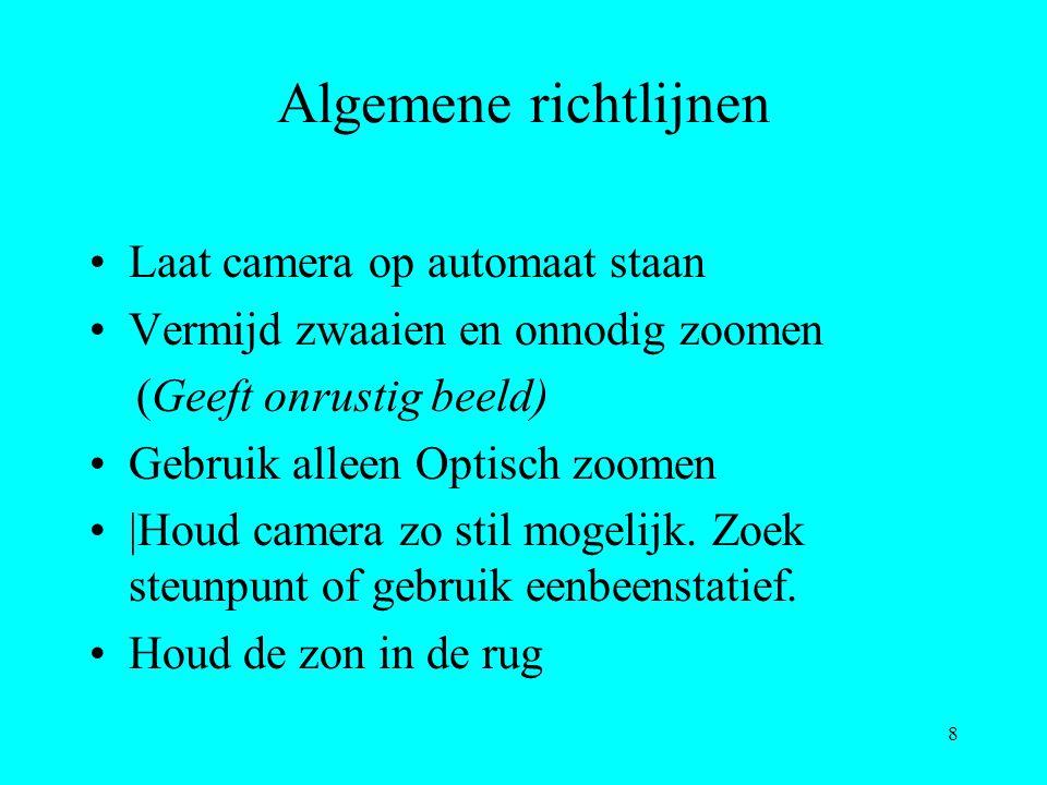 Algemene richtlijnen Laat camera op automaat staan