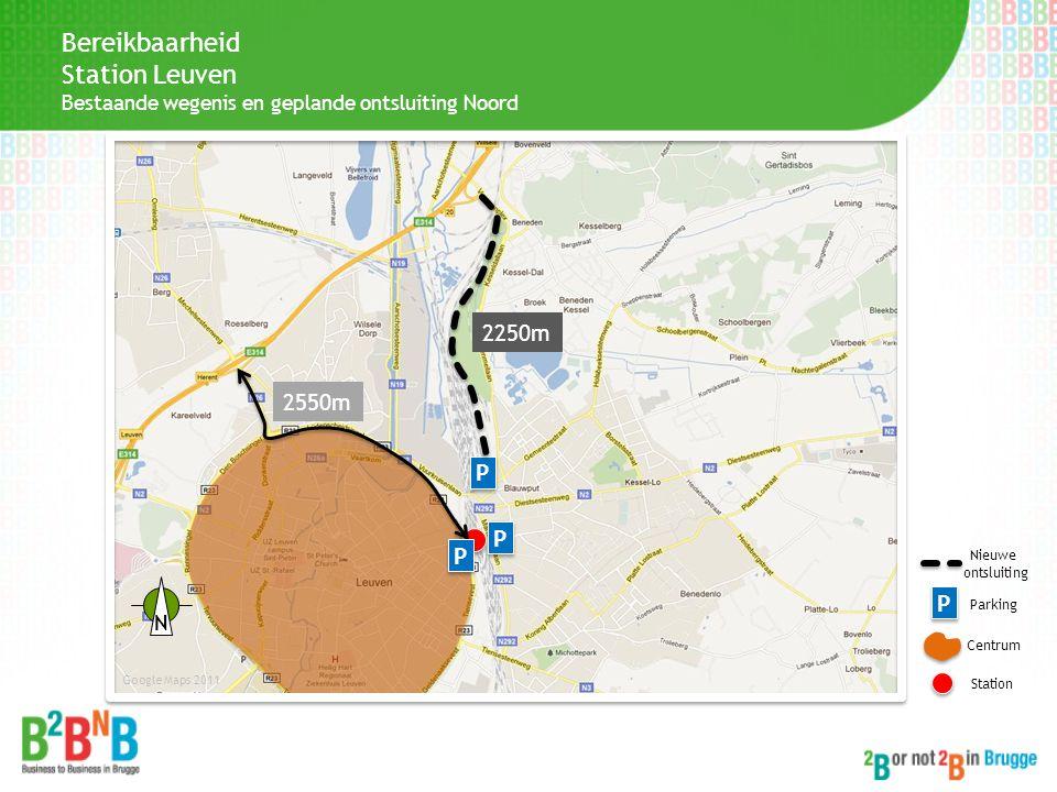 Bereikbaarheid Station Leuven 2250m 2550m P P P P