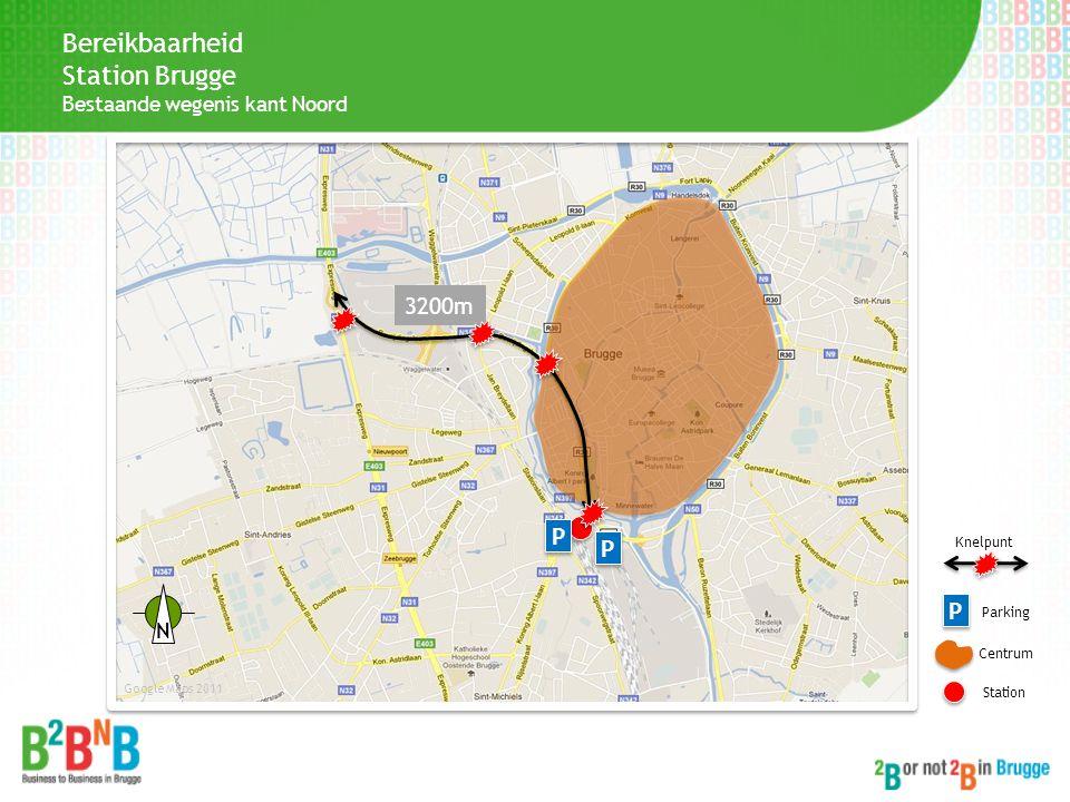 Bereikbaarheid Station Brugge 3200m P P P Bestaande wegenis kant Noord