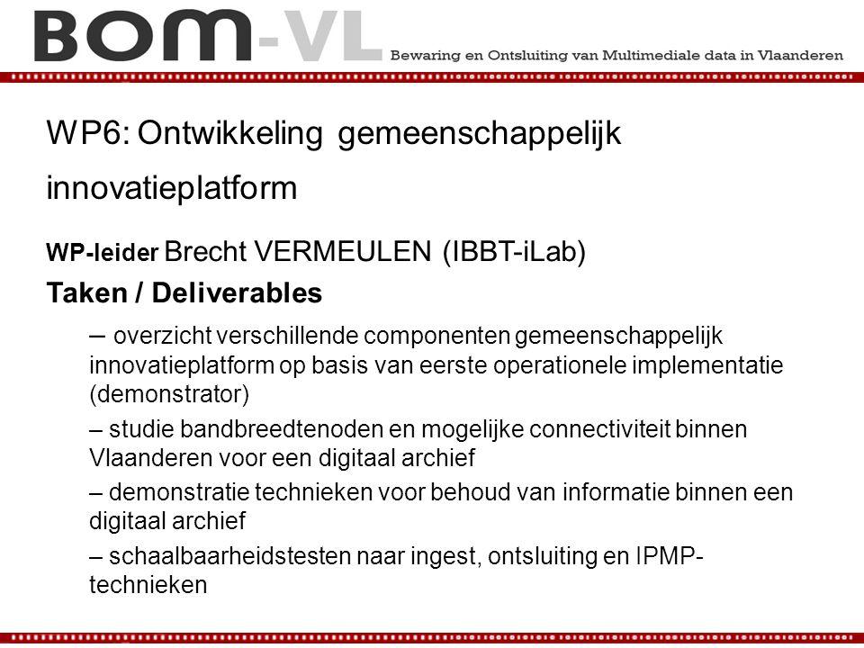 WP6: Ontwikkeling gemeenschappelijk innovatieplatform