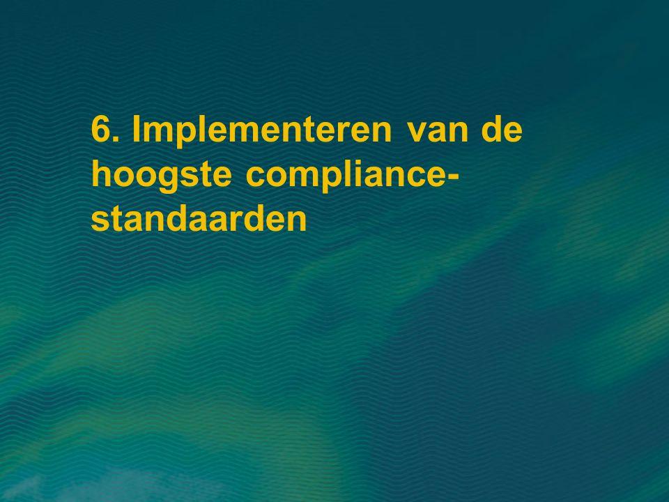 6. Implementeren van de hoogste compliance-standaarden