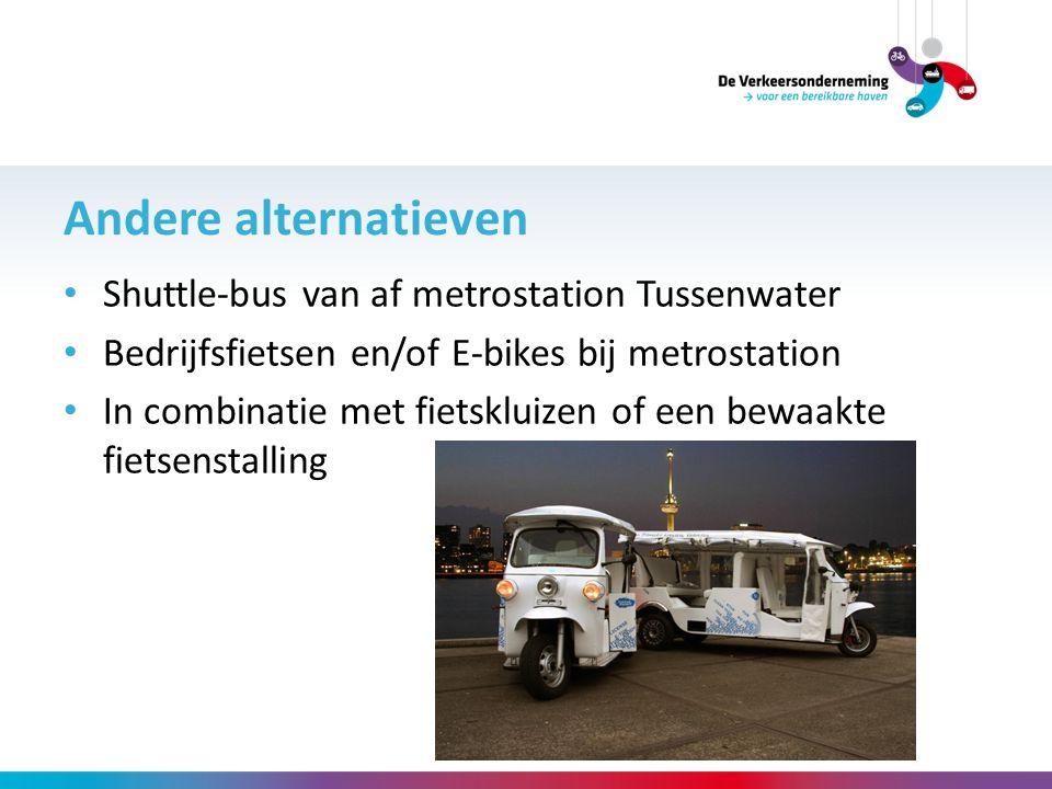 Andere alternatieven Shuttle-bus van af metrostation Tussenwater