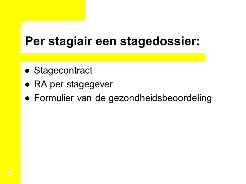Per stagiair een stagedossier: