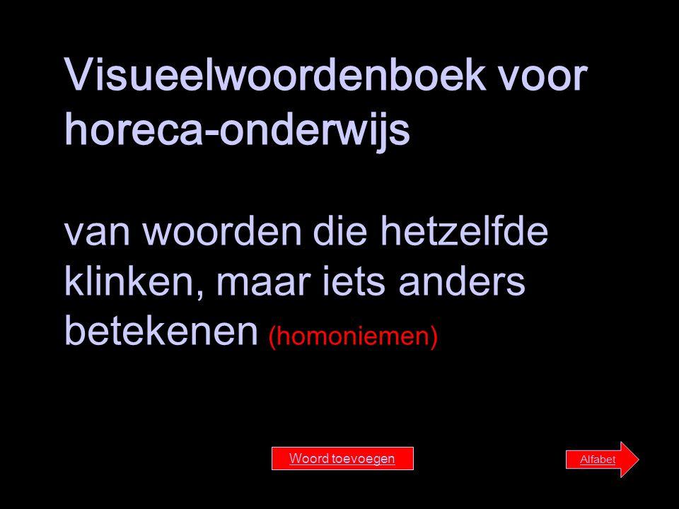Visueelwoordenboek voor horeca-onderwijs van woorden die hetzelfde klinken, maar iets anders betekenen (homoniemen)
