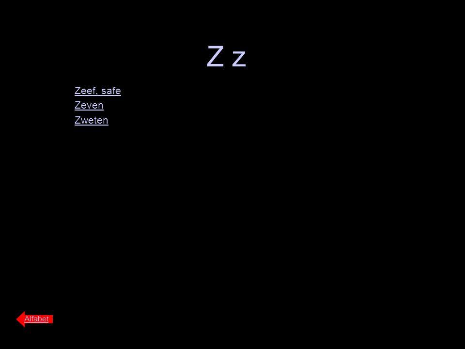 Z z Zeef, safe Zeven Zweten Alfabet
