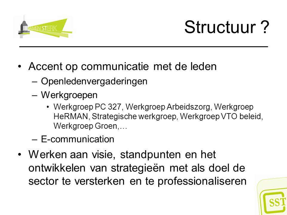 Structuur Accent op communicatie met de leden