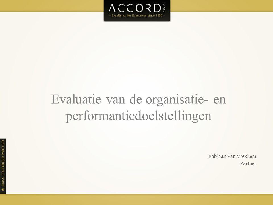 Evaluatie van de organisatie- en performantiedoelstellingen