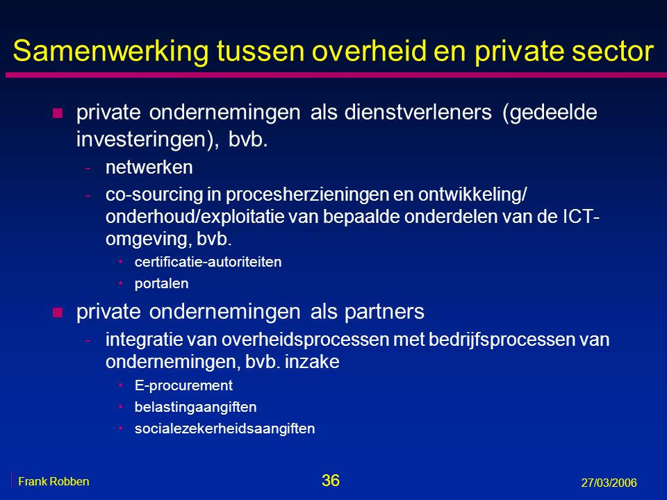 Samenwerking tussen overheid en private sector