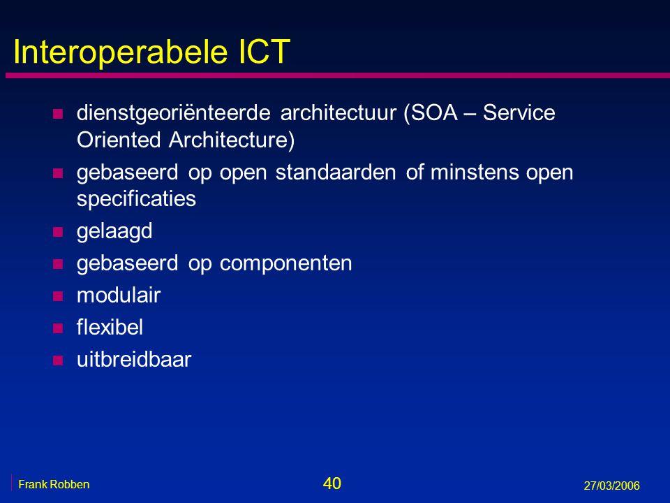 Interoperabele ICT dienstgeoriënteerde architectuur (SOA – Service Oriented Architecture)