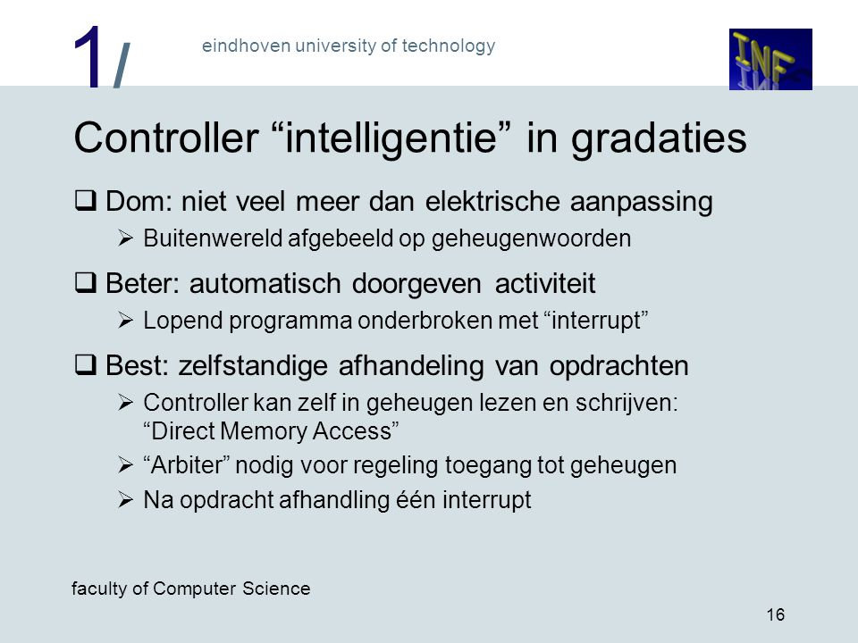 Controller intelligentie in gradaties