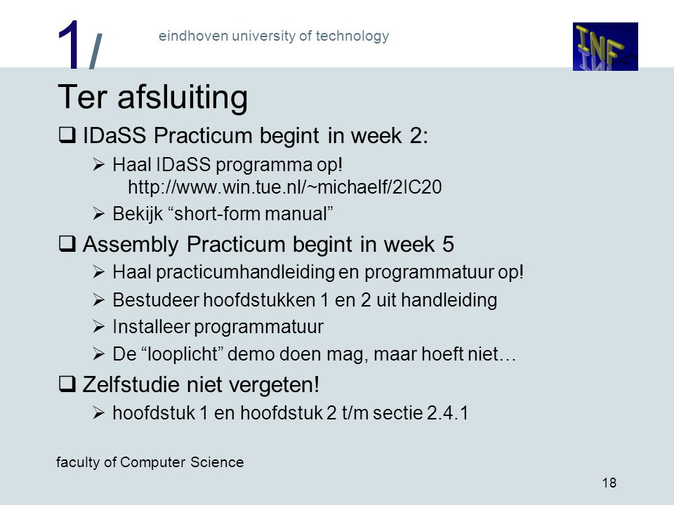 Ter afsluiting IDaSS Practicum begint in week 2: