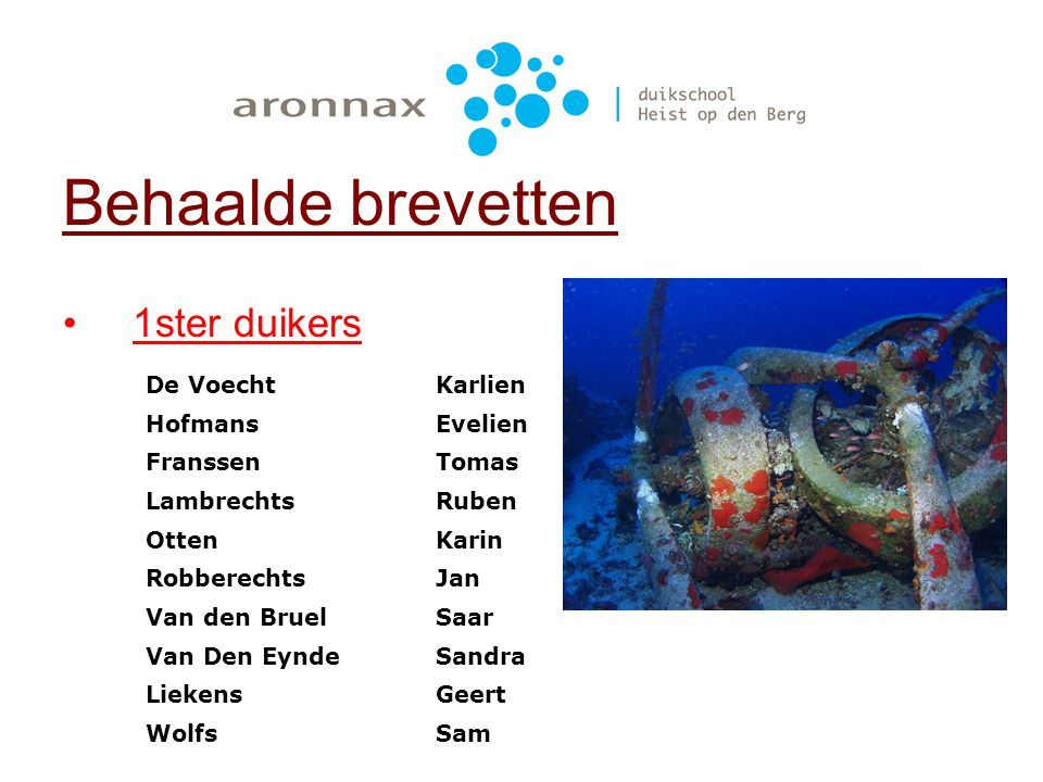 Behaalde brevetten 1ster duikers De Voecht Karlien Hofmans Evelien