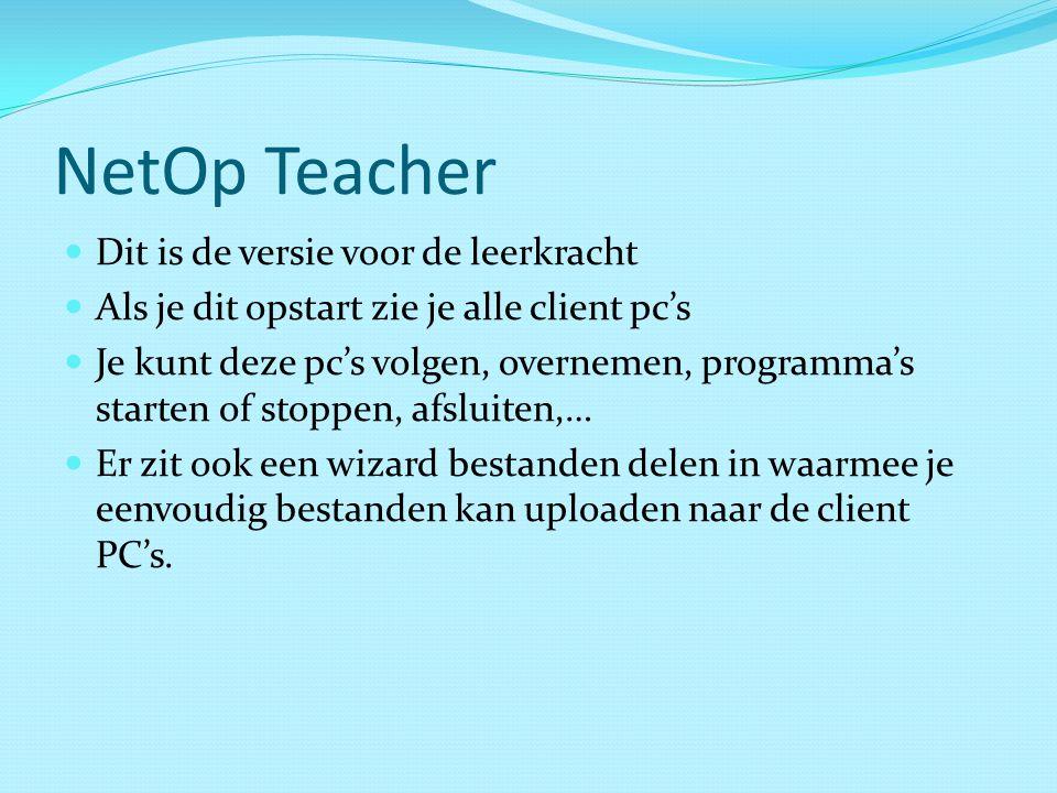 NetOp Teacher Dit is de versie voor de leerkracht