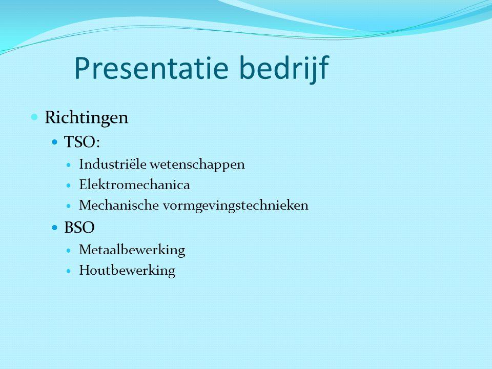 Presentatie bedrijf Richtingen TSO: BSO Industriële wetenschappen