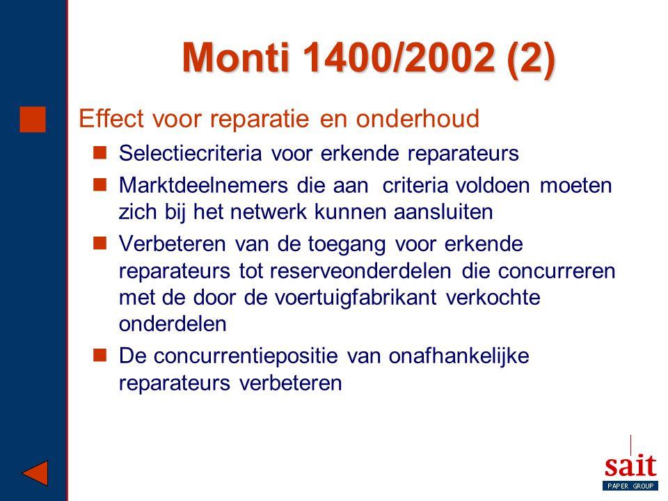 Monti 1400/2002 (2) Effect voor reparatie en onderhoud